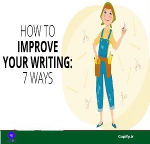 ۷ نکته ی آسان نوشتن مطالب مؤثر برای بلاگ (ساخت محتوا) 2